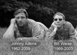 In Loving Memory: Johnny Adkins and Bill Wiese